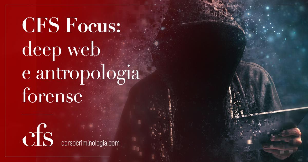 dall' Antropologia al deepweb
